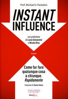 Lpgcsostenible.es Instant influence. Come far fare qualunque cosa a chiunque. Rapidamente Image