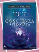 Libro TCT la coscienza ritrovata Corrado Malanga