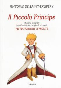 Il Piccolo Principe. Testo francese a fronte