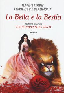 Camfeed.it La bella e la bestia. Testo francese a fronte. Ediz. integrale Image