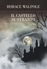 Libro Il castello di Otranto Horace Walpole