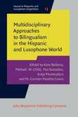 Libro in inglese Multidisciplinary Approaches to Bilingualism in the Hispanic and Lusophone World