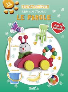 Filippodegasperi.it Le parole. Piccoli passi. Album con stickers. Ediz. illustrata Image