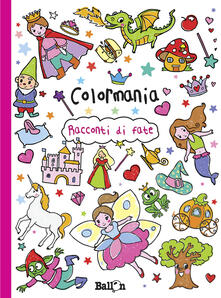 Antondemarirreguera.es Racconti di fate. Colormania. Ediz. illustrata Image