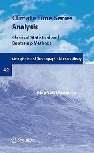 Libro in inglese Climate Time Series Analysis: Classical Statistical and Bootstrap Methods  - Manfred Mudelsee