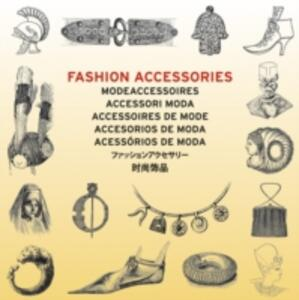 Fashion accessories-Accessori moda