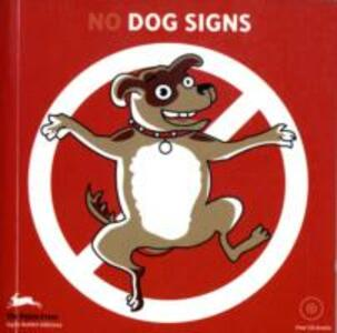 Libro No dog signs. Ediz. italiana. Con CD-ROM