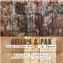 Bellum & Pax - CD Audio di Capilla Flamenca