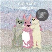 Evening Rites - Vinile 10'' di Big Hare