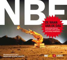 New Year Concert 2014 - CD Audio di Nederlands Blazers Ensemble