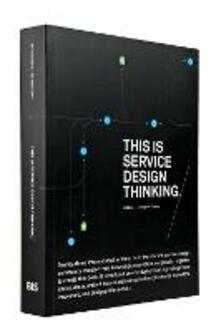 This is Service Design Thinking.: Basics - Tools - Cases - Marc Stickdorn,Jakob Schneider - cover