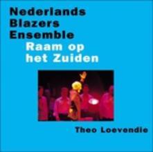 Raam Op Het Zuiden - CD Audio di Nederlands Blazers Ensemble