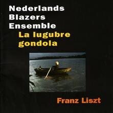 La Lugubre Gondola - CD Audio di Franz Liszt