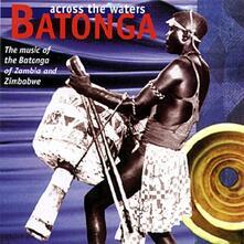 Batonga Across the Waters - CD Audio