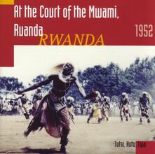 At the Court of the Mwami - CD Audio
