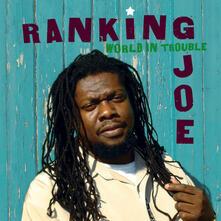 World in Trouble - CD Audio di Ranking Joe