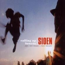 Calling Up Soweto - CD Audio di Sioen