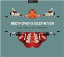 Beethoven's Beethoven - CD Audio di Ludwig van Beethoven,Van Swieten Society