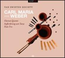 Quintetto con clarinetto - Invito alla danza - Trio con flauto - SuperAudio CD ibrido di Carl Maria Von Weber