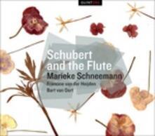 Schubert and the Flute - CD Audio di Franz Schubert,Marieke Schneemann