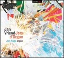 Jets d'orgue - CD Audio di Jan Vriend,Jan Hage