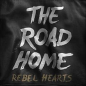 Rebel Hearts - Vinile LP di Road Home