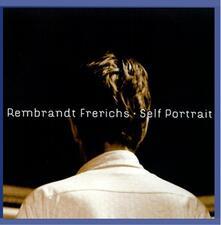Self Portrait - CD Audio di Rembrandt Frerichs