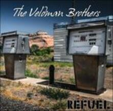 Refuel - CD Audio di Veldman Brothers