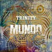 Mundo - CD Audio di Trinity