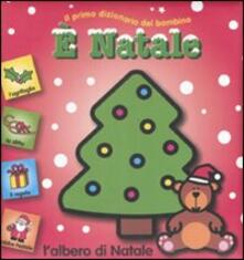 Capturtokyoedition.it È Natale. Il primo dizionario del bambino Image