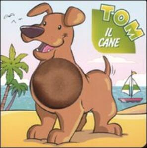 Tom il cane