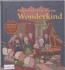 Mijn Broertje Is Een Wonderkind - CD Audio di Wolfgang Amadeus Mozart