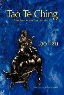 Tao Te Ching: The Classic of the Way and Virtue - Lao Tzu - cover