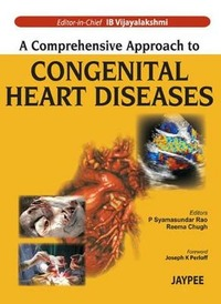 A Comprehensive Approach to Congenital Heart Diseases