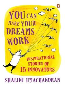 You Can Make Your Dreams Work