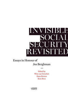 Invisible Social Security Revisited: Essays in Honour of Jod Berghman - Wim Van Oorschot,Hans Peeters,Kees Boos - cover