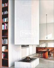 Libro in inglese Think New Modern: Interiors by Swimberghe & Verlinde Piet Swimberghe Jan Verlinde