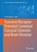 Libro in inglese Transient Receptor Potential Canonical Channels and Brain Diseases