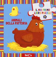 Milanospringparade.it Animali della fattoria. Il mio primo libro puzzle. Ediz. a colori Image