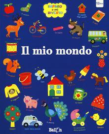 Il mio mondo. Imparo e mi diverto. Ediz. a colori.pdf