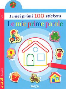 Charun.it Le mie prime parole. I miei primi 100 stickers. Ediz. a colori Image
