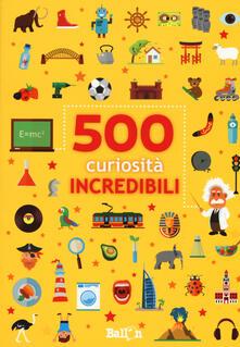 500 curiosità incredibili.pdf