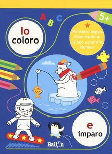 Io coloro e imparo 5+. Ediz. a colori.pdf