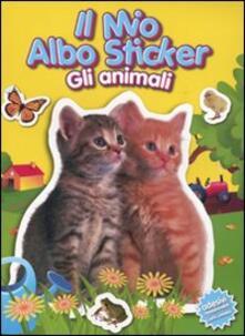 Fondazionesergioperlamusica.it Il mio albo sticker. Gli animali. Gatti. Con adesivi Image