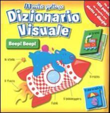 Grandtoureventi.it Il mio primo dizionario visuale beep beep Image