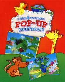 I miei 4 racconti pop up preferiti: Lallegra fattoria-Nella savana-I miei cuccioli-Il mondo sottomarino. Ediz. illustrata.pdf