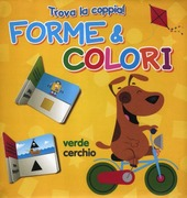 Forme e colori. Trova la coppia