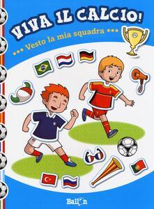 Festivalpatudocanario.es Vesto la mia quadra. Viva il calcio! Con adesivi Image