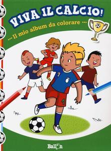Il mio album da colorare. Viva il calcio!.pdf