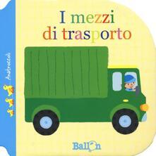 Voluntariadobaleares2014.es I mezzi di trasporto. Anatroccoli. Ediz. a colori Image